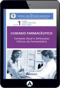 Contexto Atual e Atribuições Clínicas do Farmacêutico - Cuidado Farmacêutico - Volume I (eBook)