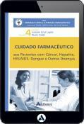 Pacientes com Câncer, Hepatite, HIV/AIDS, Dengue - Cuidado Farmacêutico - Volume IV (eBook)
