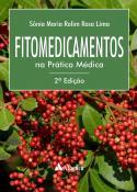 Fitomedicamentos na Prática Médica - 2ª Edição