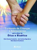 Cuidando de Crianças e Adolescentes Sob o Olhar da Ética e Bioética