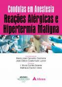 Reações Alérgicas e Hipertermia Maligna