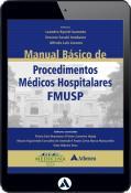 Manual Básico de Procedimentos Médicos Hospitalares - FMUSP (eBook)