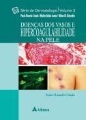 Doenças dos Vasos e Hipercoagulabilidade na Pele