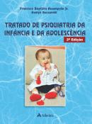 Tratado de Psiquiatria da Infância e Adolescência - 3ª Edição