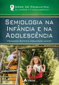 Semiologia na Infância e na Adolescência