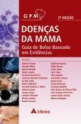Doenças da Mama - Guia de Bolso Baseado em Evidências - 2ª Edição