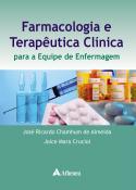 Farmacologia e Terapêutica Clínica para a Equipe de Enfermagem