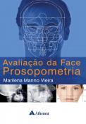 Avaliação da Face Prosopometria