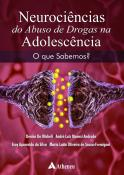 Neurociência do Abuso de Drogas na Adolescência