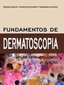 Fundamentos de Dermatoscopia - 2ª Edição
