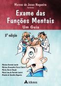 Exame das Funções Mentais - Um Guia - 3ª Edição