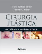 Cirurgia Plástica na Infância e na Adolescência