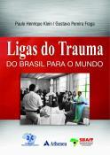 Ligas do Trauma do Brasil para o Mundo