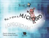 Pai, o que é Micróbio?