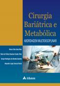Cirurgia Bariátrica e Metabólica - Abordagem Multidisciplinar