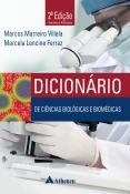 Dicionário de Ciências Biológicas e Biomédicas - 2ª Edição