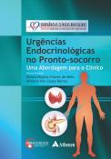 Urgências Endocrinológicas  no Pronto-Socorro: Abordagem para o Clínico