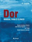 Dor - Manual para o Clínico - 2ª Edição