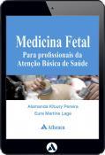 Medicina Fetal para Profissionais da Atenção Básica de Saúde (eBook)