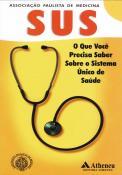 O que Você Precisa Saber Sobre o Sistema Único de Saúde