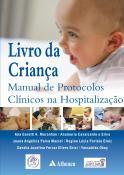 Livro da Criança Manual de Protocolos Clínicos na Hospitalização