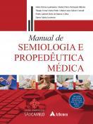 Manual de Semiologia e Propedêutica Médica