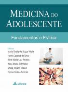 Medicina do Adolescente - Fundamentos e Prática