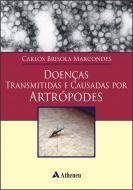 Doenças Transmitidas e Causadas por Artrópodes
