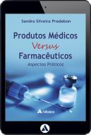 Produtos Médicos Versus Farmacêuticos (eBook)