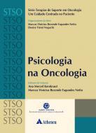 Um Cuidado Centrado no Paciente - Vol. Psicologia na Oncologia