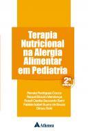 Terapia Nutricional na Alergia Alimentar em Pediatria 2ª Edição