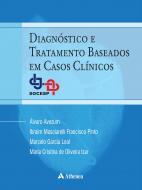 Diagnóstico e Tratamento Baseado em Casos Clínicos