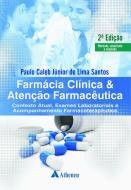 Farmácia Clínica & Atenção Farmacêutica - 2ª Edição