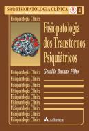 Fisiopatologia dos Transtornos Psiquiátricos