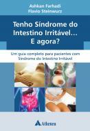 Tenho Síndrome do Intestino Irritável... e Agora?