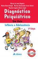 Diagnostico Psiquiatrico - Um Guia da Infância a Adolescência 2ª Edição