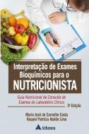 Interpretação de Exames Bioquímicos para o Nutricionista 3ªedição