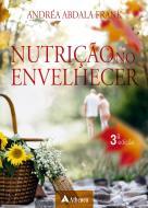 Nutrição no Envelhecer 3ª edição