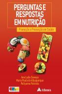 Perguntas e Respostas em Nutrição - Promoção e Prevenção em Saúde