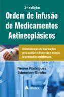 Ordem de Infusão de Medicamentos Antineoplasicos 2ª Edição (PRÉ-VENDA)