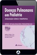 Doenças Pulmonares em Pediatria - Atualização Clínica (eBook)