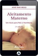 Aleitamento Materno - Um Guia para Pais e Familiares (eBook)