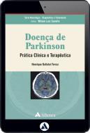 Doença de Parkinson - Prática Clínica e Terapêutica (eBook)