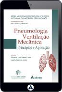 Pneumologia - Ventilação Mecânica - Princípios e Aplicação (eBook)