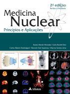 Medicina Nuclear - Princípios e Aplicações - 2ª Edição