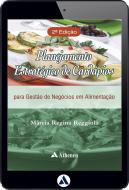 Planejamento Estratégico de Cardápios - Para Gestão de Negócios em Alimentação (eBook)