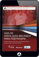 Guia de Ventilação Mecânica para Fisioterapia (eBook)