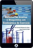 Métodos de Análise e Bioquímica em Biodinâmica do Exercício (eBook)