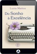 Do Sonho à Excelência (eBook)