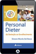 Personal Dieter - Da Gestação ao Envelhecimento (eBook)